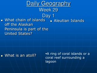 Daily Geography Week 29 Day 1