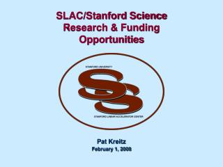 SLAC/Stanford Science  Research & Funding Opportunities