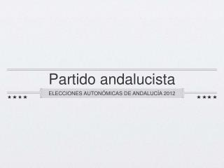 Análisis del Partido Andalucista