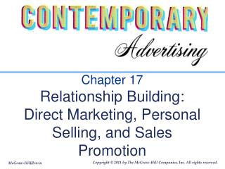 Chapter 17 Relationship Building: Direct Marketing, Personal Selling, and Sales Promotion