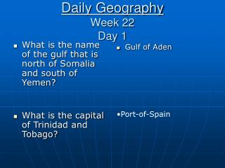 Daily Geography Week 22 Day 1