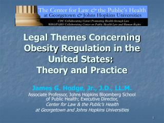 Legal Themes Concerning Obesity Regulation in the United States:  Theory and Practice