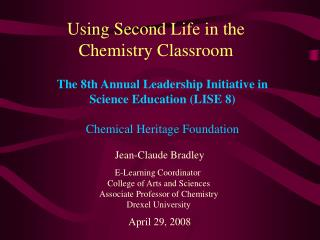 Using Second Life in the Chemistry Classroom