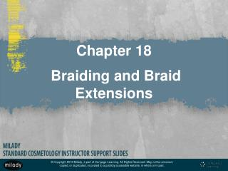 Chapter 18  Braiding and Braid Extensions