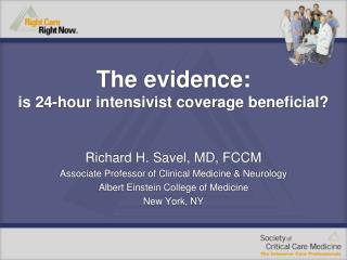 The evidence:  is 24-hour intensivist coverage beneficial?