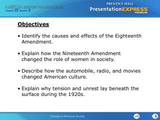 Identify the causes and effects of the Eighteenth Amendment.