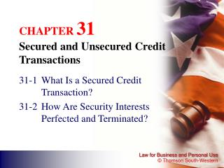 CHAPTER  31 Secured and Unsecured Credit Transactions