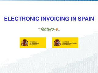 ELECTRONIC INVOICING IN SPAIN
