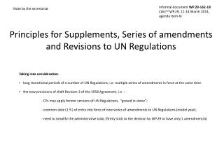 Principles for Supplements, Series of amendments and Revisions to UN Regulations