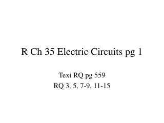 R Ch 35 Electric Circuits pg 1