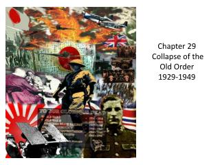 Chapter 29  Collapse of the Old Order  1929-1949
