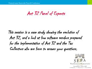 Act 32 Panel of Experts
