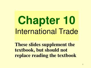 Chapter 10 International Trade