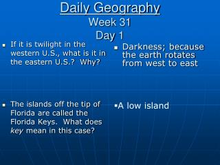 Daily Geography Week 31 Day 1