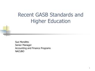 Recent GASB Standards and Higher Education