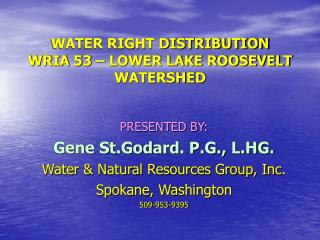 WATER RIGHT DISTRIBUTION WRIA 53 – LOWER LAKE ROOSEVELT WATERSHED
