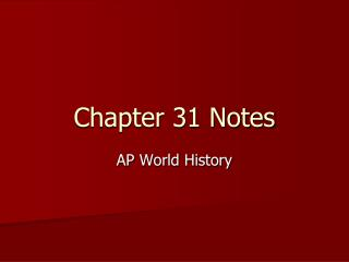 Chapter 31 Notes