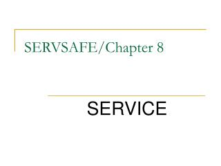 SERVSAFE/Chapter 8