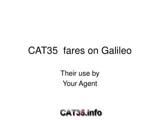 CAT35  fares on Galileo