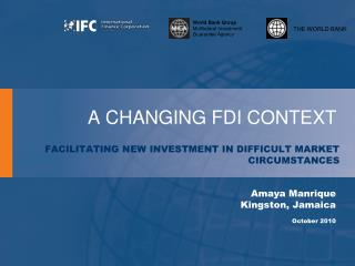 A CHANGING FDI CONTEXT