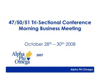 47/50/51 Tri-Sectional Conference  Morning Business Meeting