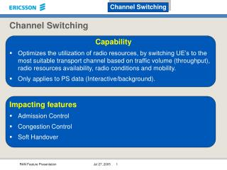 Channel Switching