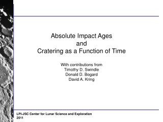 Absolute Impact Ages and Cratering as a Function of Time With contributions from