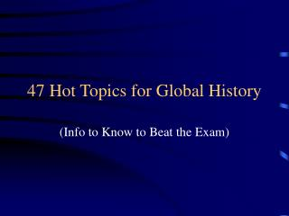 47 Hot Topics for Global History