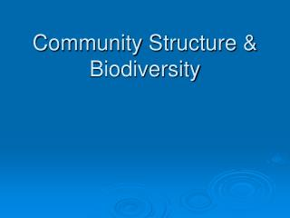 Community Structure & Biodiversity