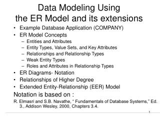Data Modeling Using  the ER Model and its extensions