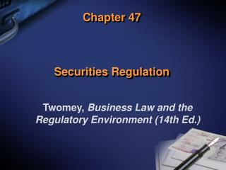 Chapter 47 Securities Regulation