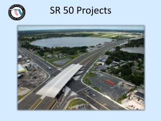 SR 50 Projects