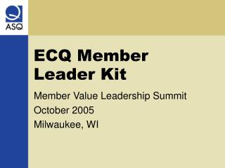 ECQ Member Leader Kit