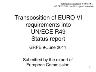 Transposition of EURO VI requirements into  UN/ECE R49 Status report