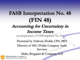 Presented by Anthony Dodds, CPA, MST  Director of SEC/Public Company Audit Services