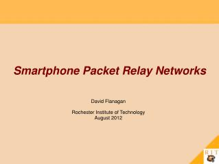 Smartphone Packet Relay Networks