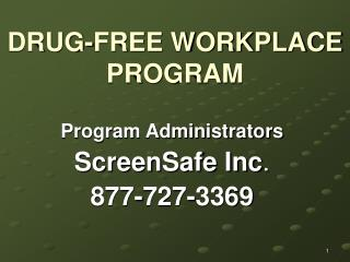 DRUG-FREE WORKPLACE PROGRAM