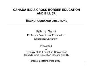 CANADA-INDIA CROSS-BORDER EDUCATION  AND BILL 57: B ACKGROUND AND DIRECTIONS