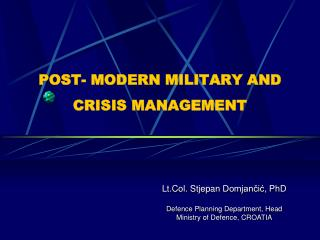 POST- MODERN MILITARY AND CRISIS MANAGEMENT