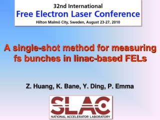 A single-shot method for measuring fs bunches in linac-based FELs