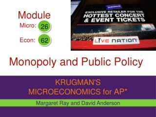 Monopoly and Public Policy
