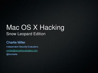 Mac OS X Hacking Snow Leopard Edition