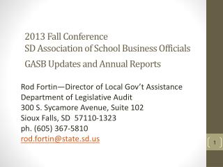 2013 Fall Conference SD Association of School Business Officials GASB Updates and Annual Reports