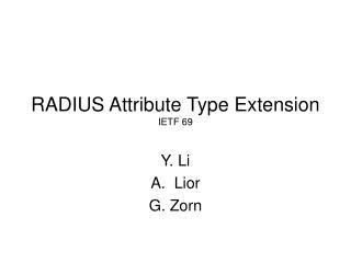 RADIUS Attribute Type Extension IETF 69