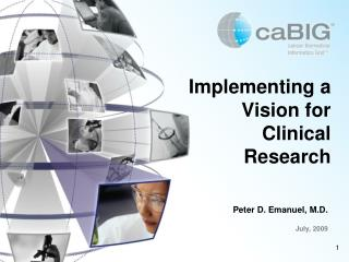 Implementing a Vision for Clinical Research