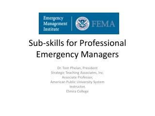 Sub-skills for Professional Emergency Managers