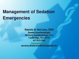 Management of Sedation Emergencies