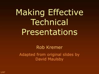 Making Effective  Technical Presentations