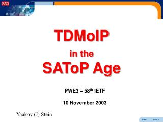 TDMoIP in the SAToP Age