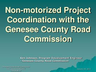 Non-motorized Project Coordination with the Genesee County Road Commission